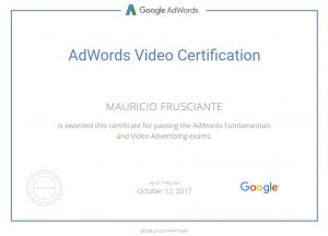 Google Adwords Video Certification-Mauricio Frusciante-Miami Florida 2017