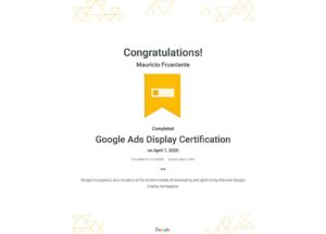 Google Adwords Display Certification-Mauricio Frusciante-Miami-Florida-2020