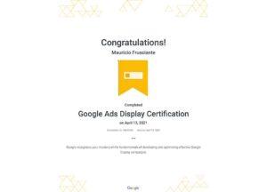 Google Adwords-Display Certification-Mauricio Frusciante-Miami-Florida-2021