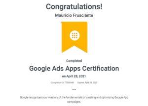 Google Adwords Apps Certification-Mauricio Frusciante-Miami-Florida-2021
